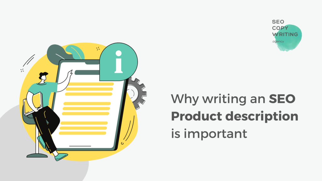 """illustration of a man, an online presentation and text that reads: """"why writing an SEO product description is important."""""""