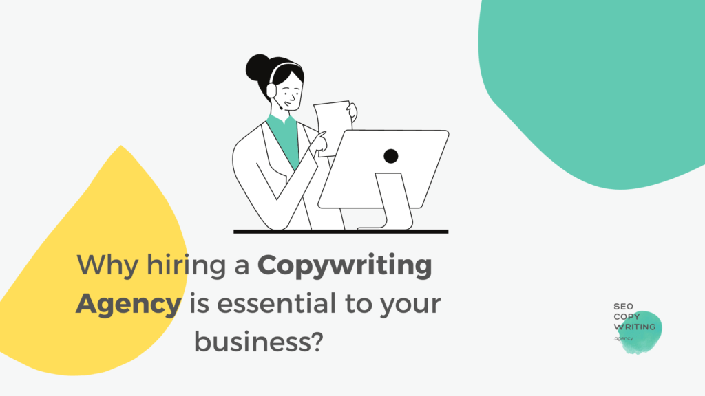 """illustration of a woman working on her office desk and text that reads:""""why hiring a copywriting agency is essential to your business"""""""
